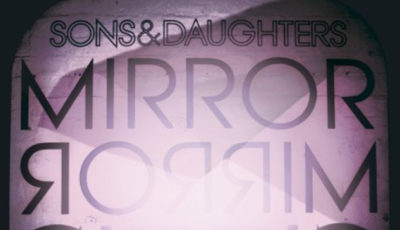 Sons & Daughters - Mirror Mirror - Album Cover