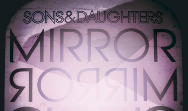 Sons & Daughters - Mirror Mirror - Album Cover