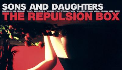 Sons & Daughters - The Repulsion Box - Album Cover